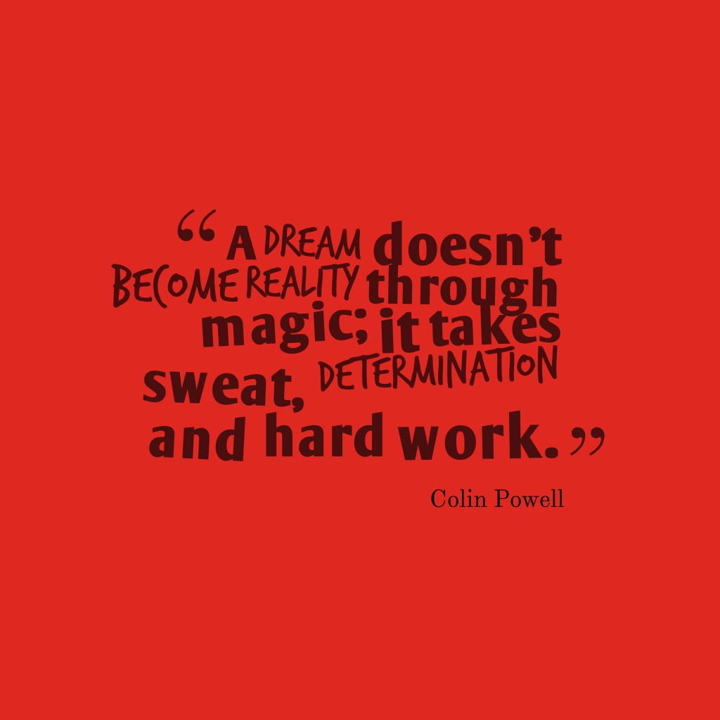 Colin Powell quote about dream.
