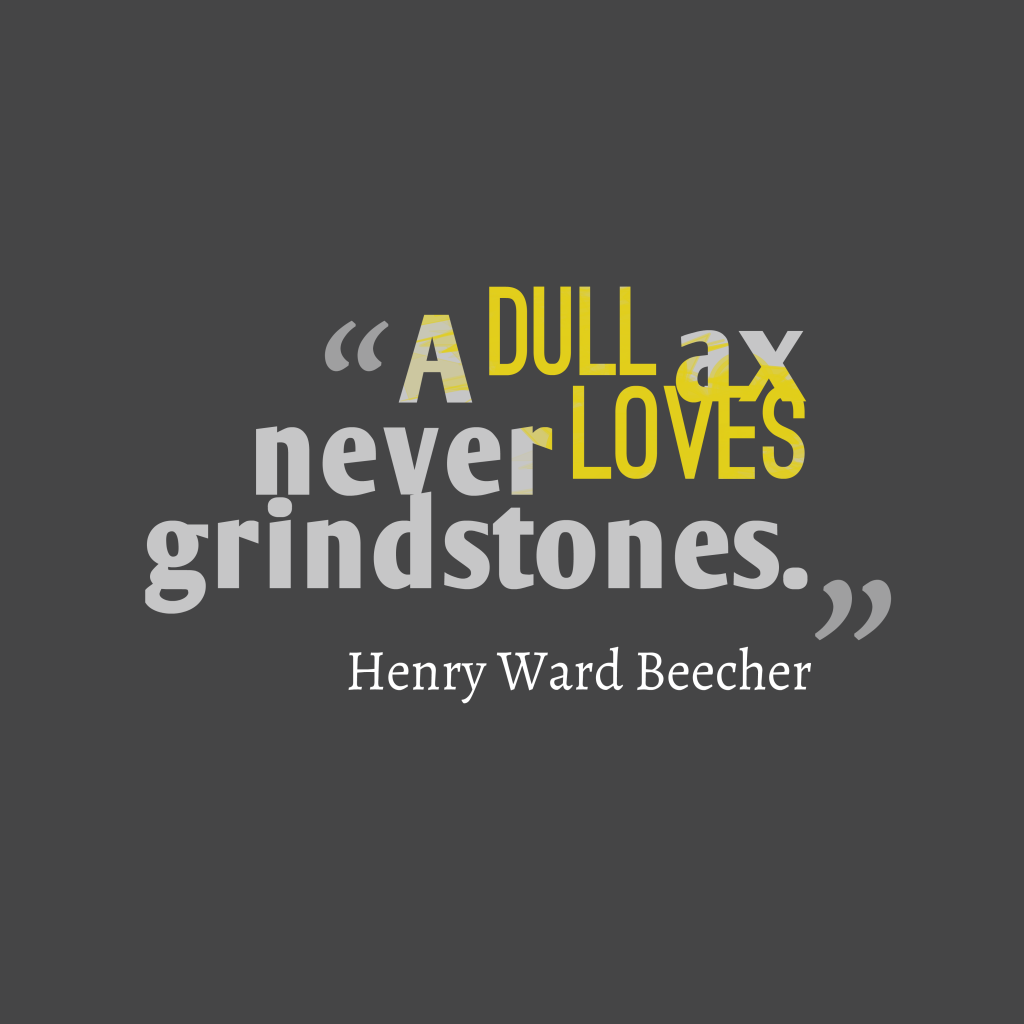 Henry Ward Beecher quote about boredom.