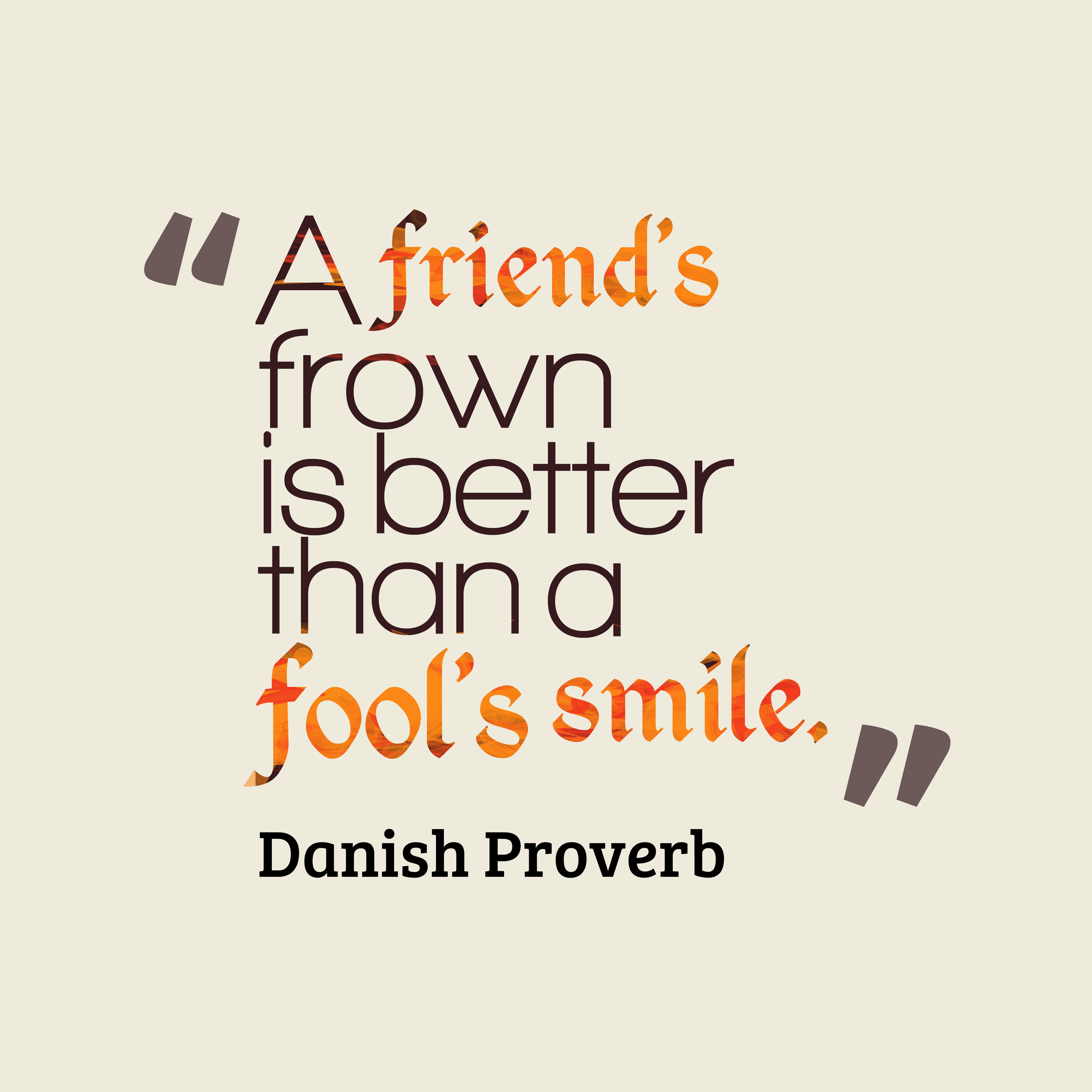 Danish Proverb About Friendship
