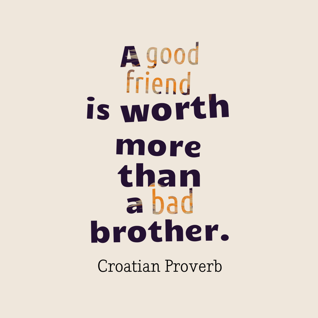 Croatian proverb about family.