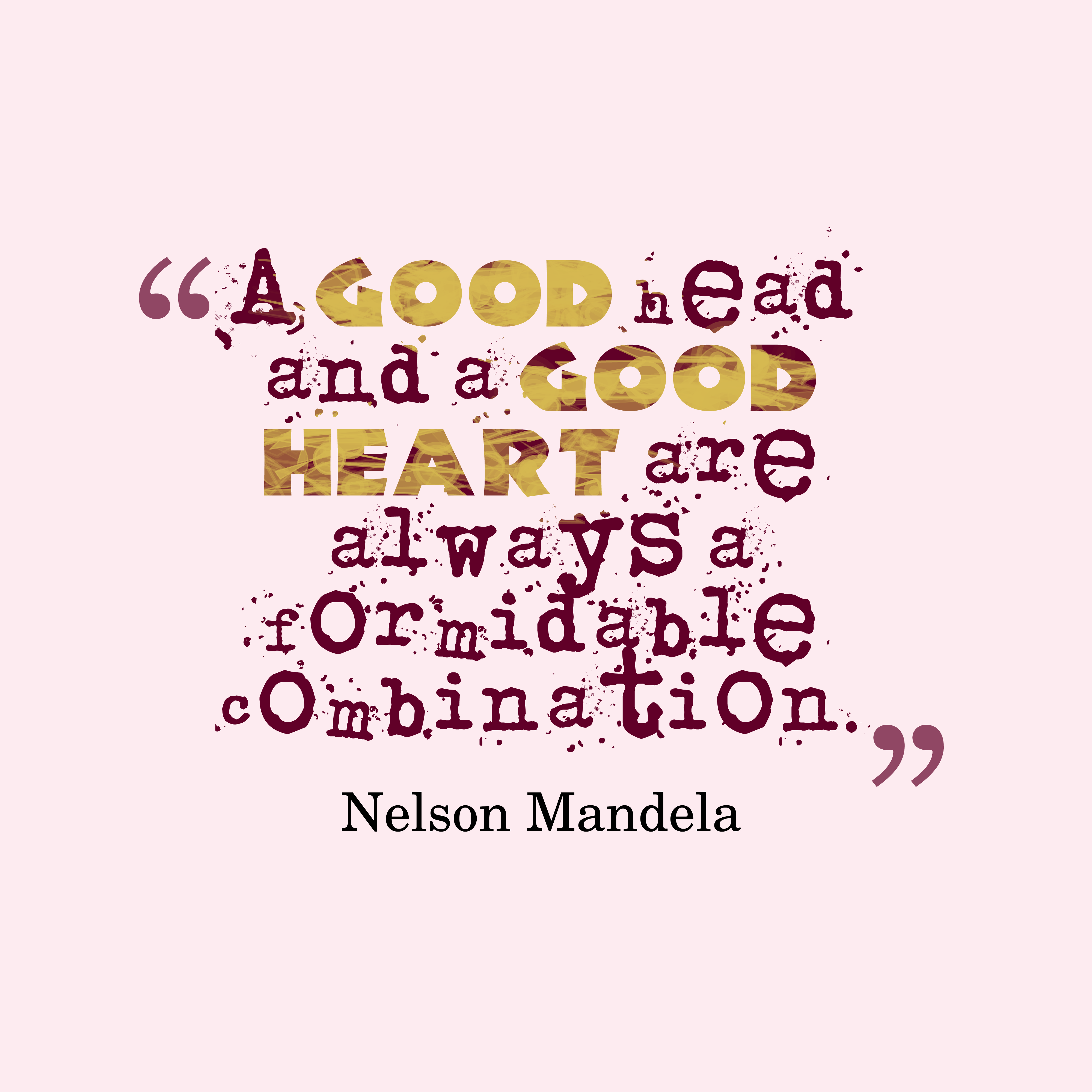 Good Heart Quotes: Picture » Nelson Mandela Quote About Heart