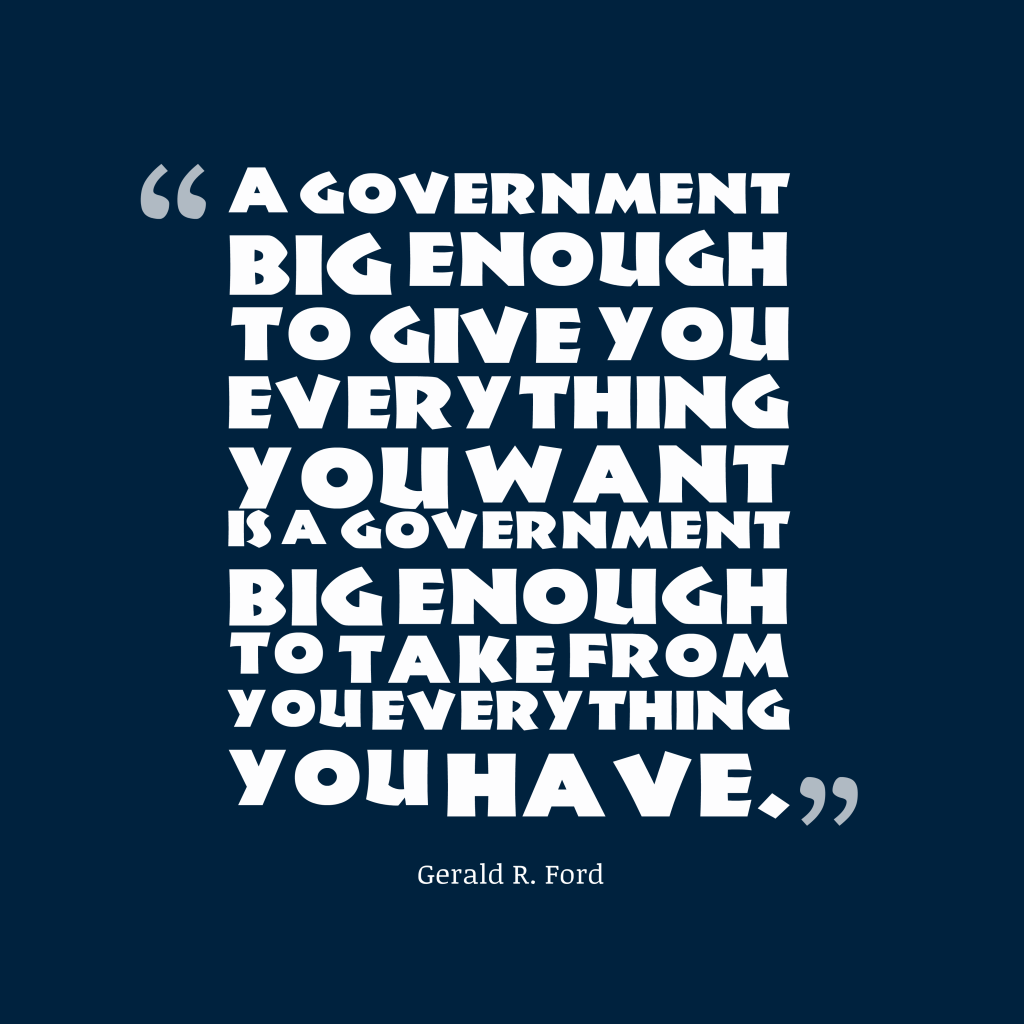 Gerald R. Ford quote about government.