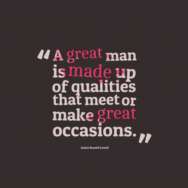 James Russell Lowell quote about quality.