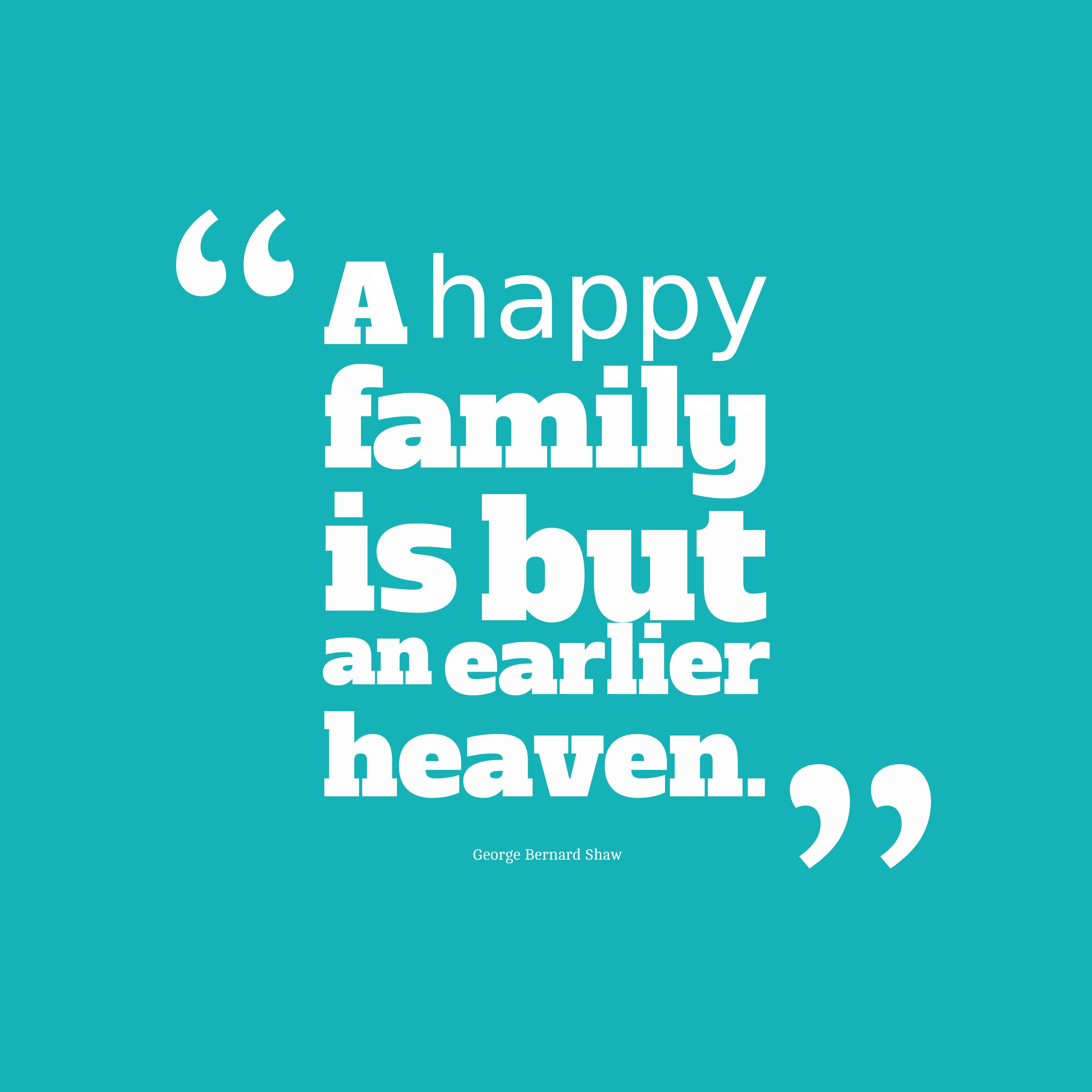 ... or publish quotes picture from George Bernard Shaw quote about family