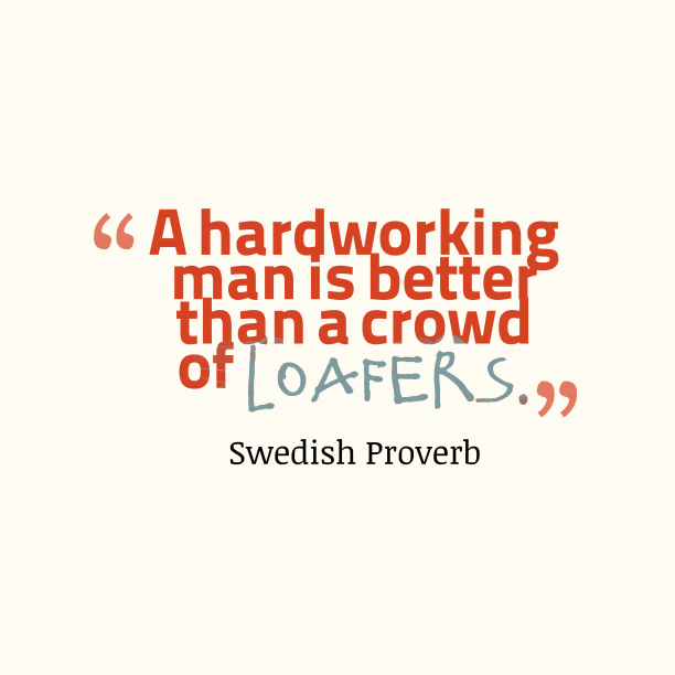 Swedish proverb about man.