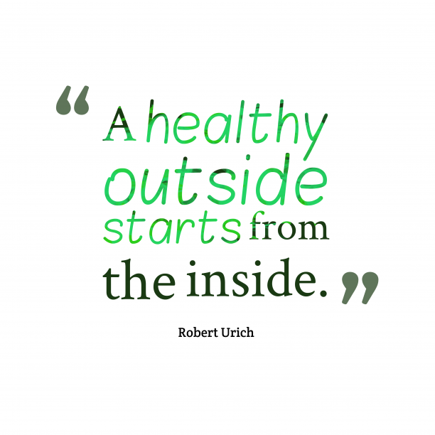 Robert Urich quote about healthy.