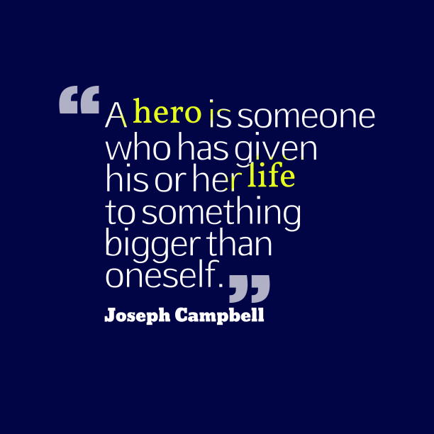 Joseph Campbell quote about hero.