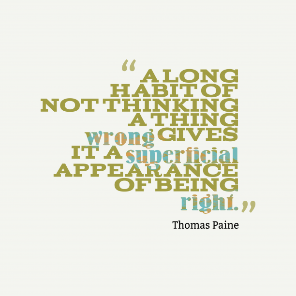 Thomas Paine quote about wisdom.