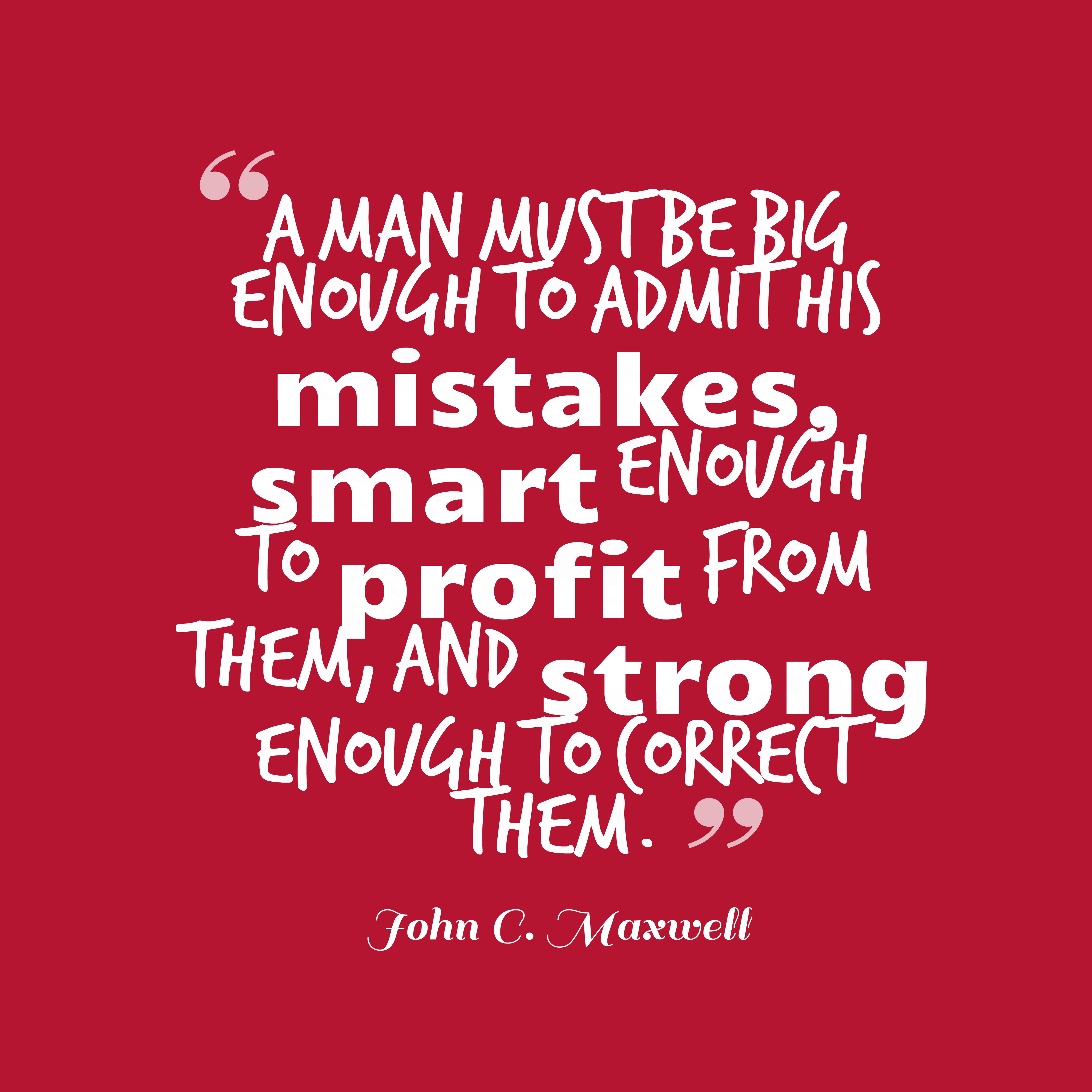 John Maxwell Quotes | John C Maxwell Quotes About Strong