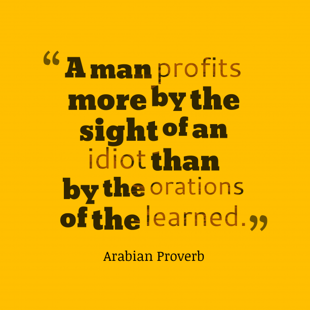 Arabian wisdom about profits.