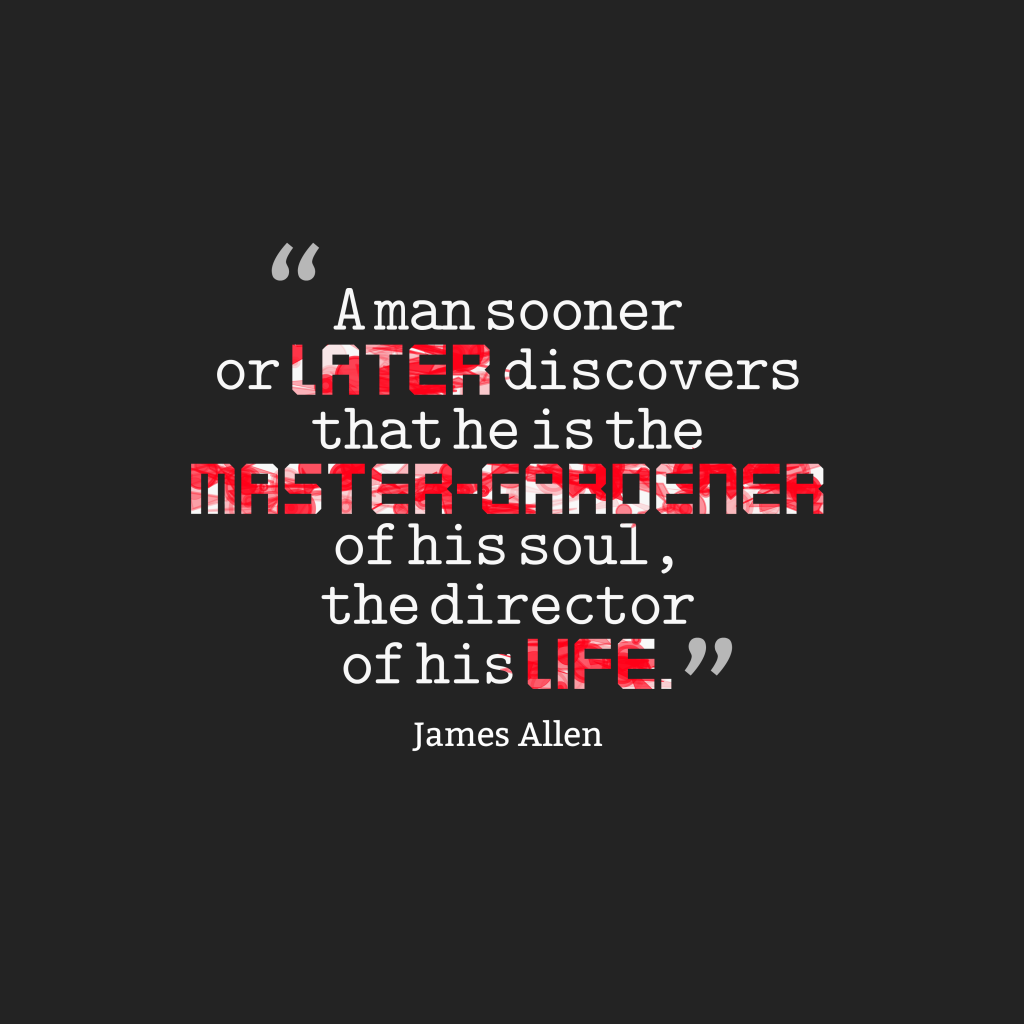 James Allen quote about responsibility.