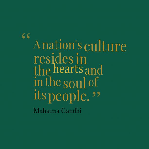 Mahatma Gandhi quote about culture.
