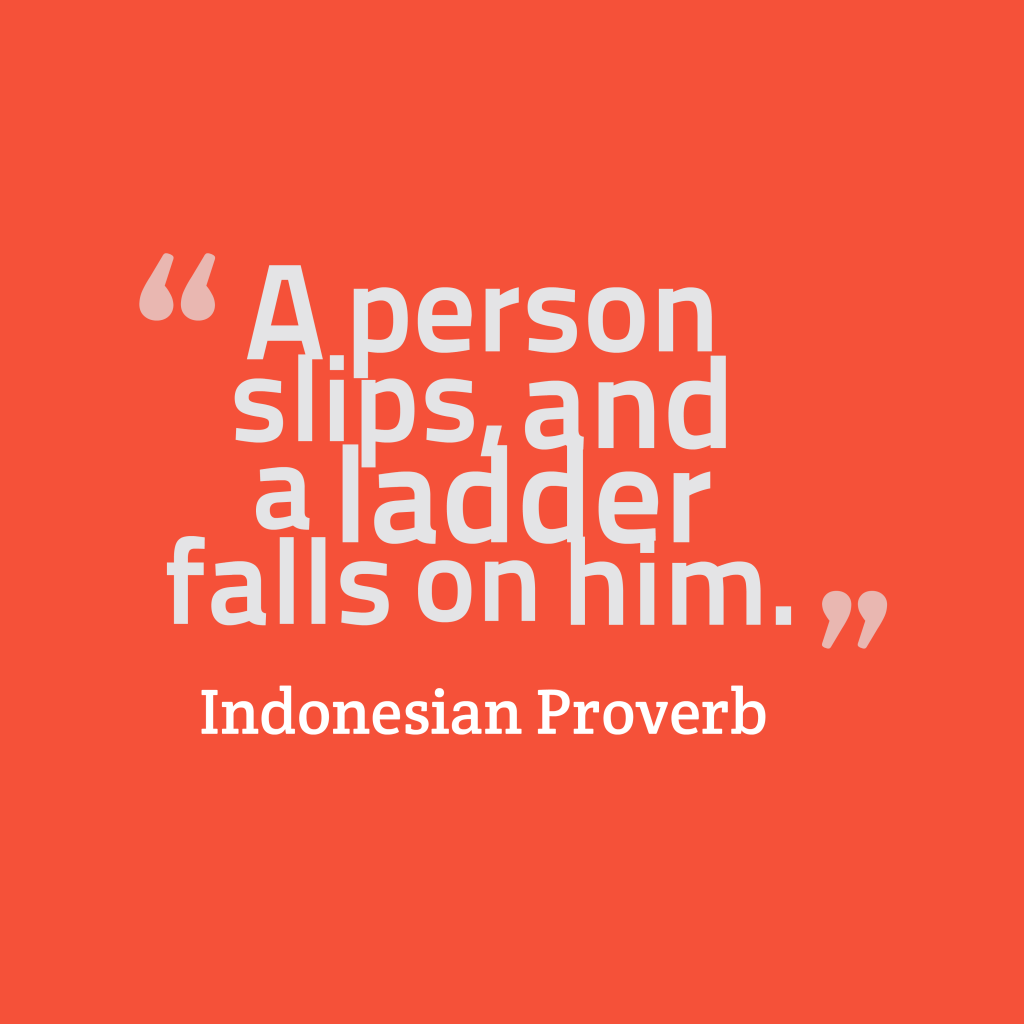Indonesian proverb about unlucky.