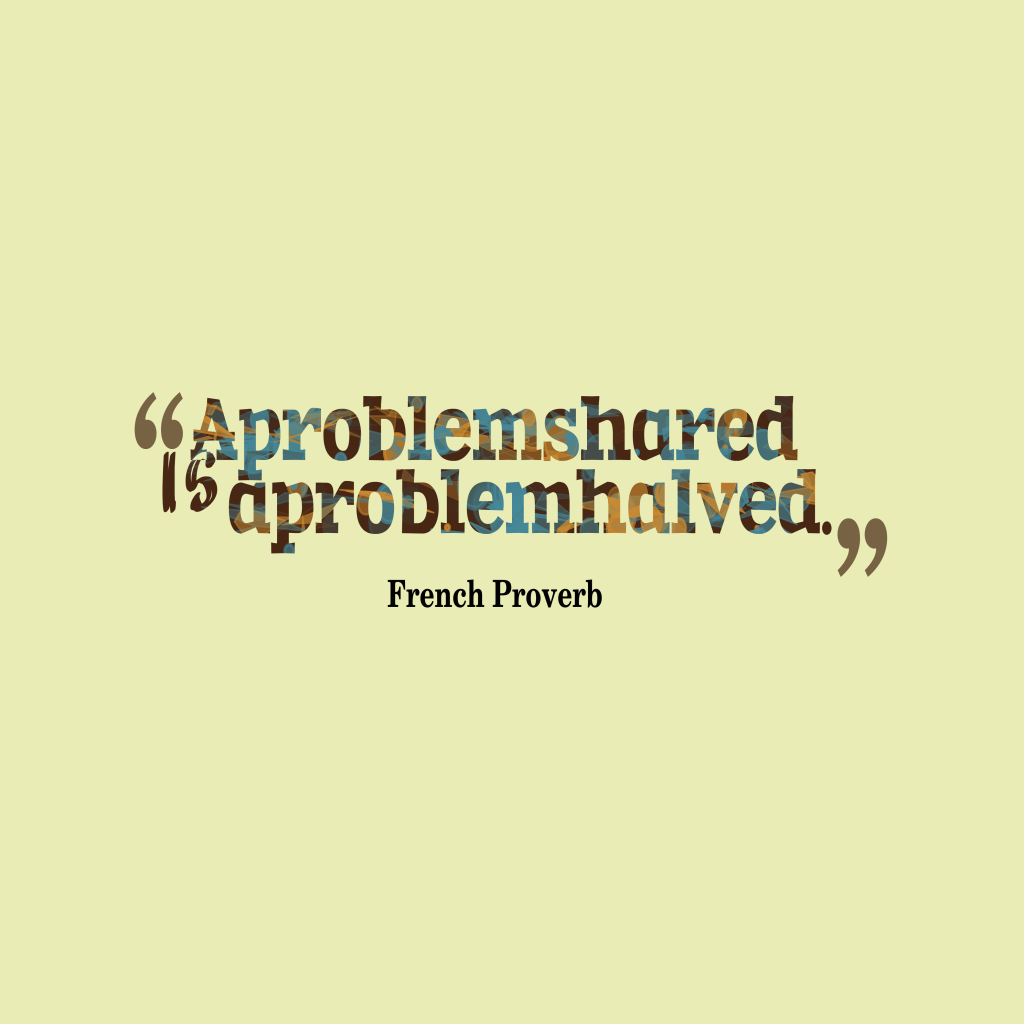 French proverb about problem.