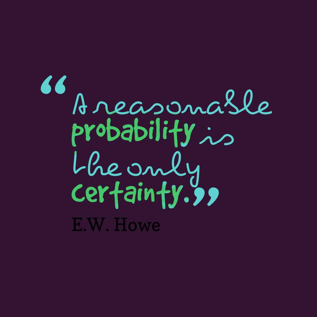 A reasonable probability
