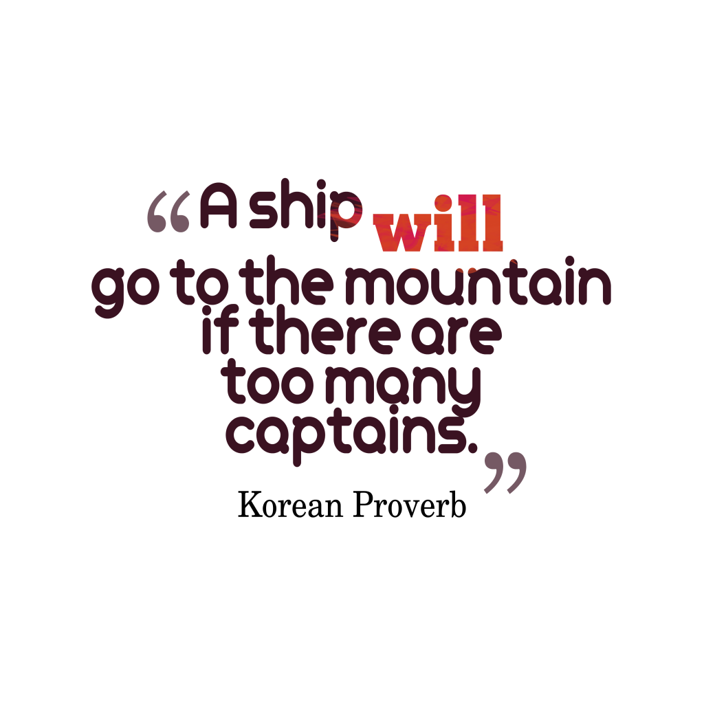 Korean proverb about leadership.