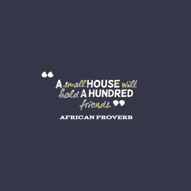 African proverb about friendship.