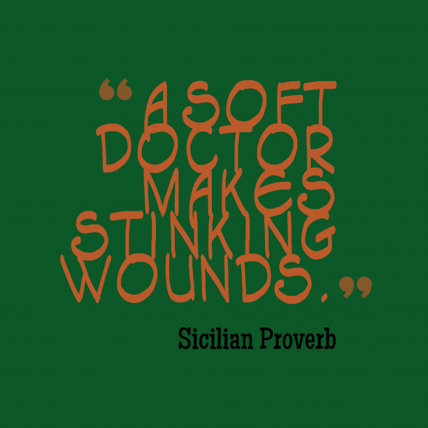 Sicilian proverb about truth.