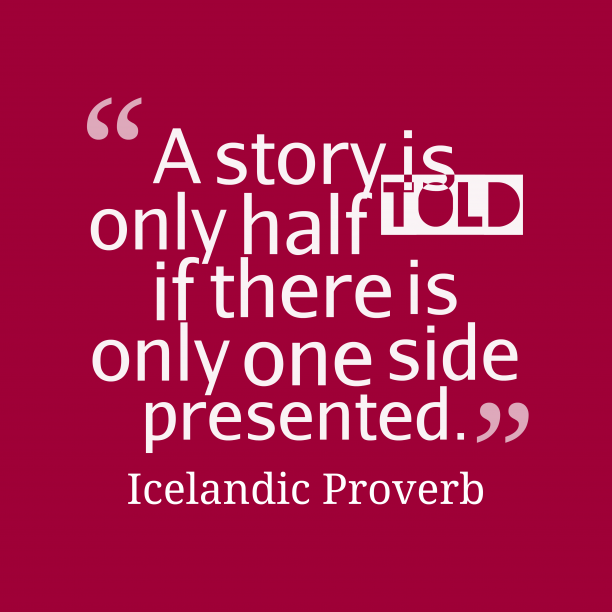 Icelandic proverb about story.