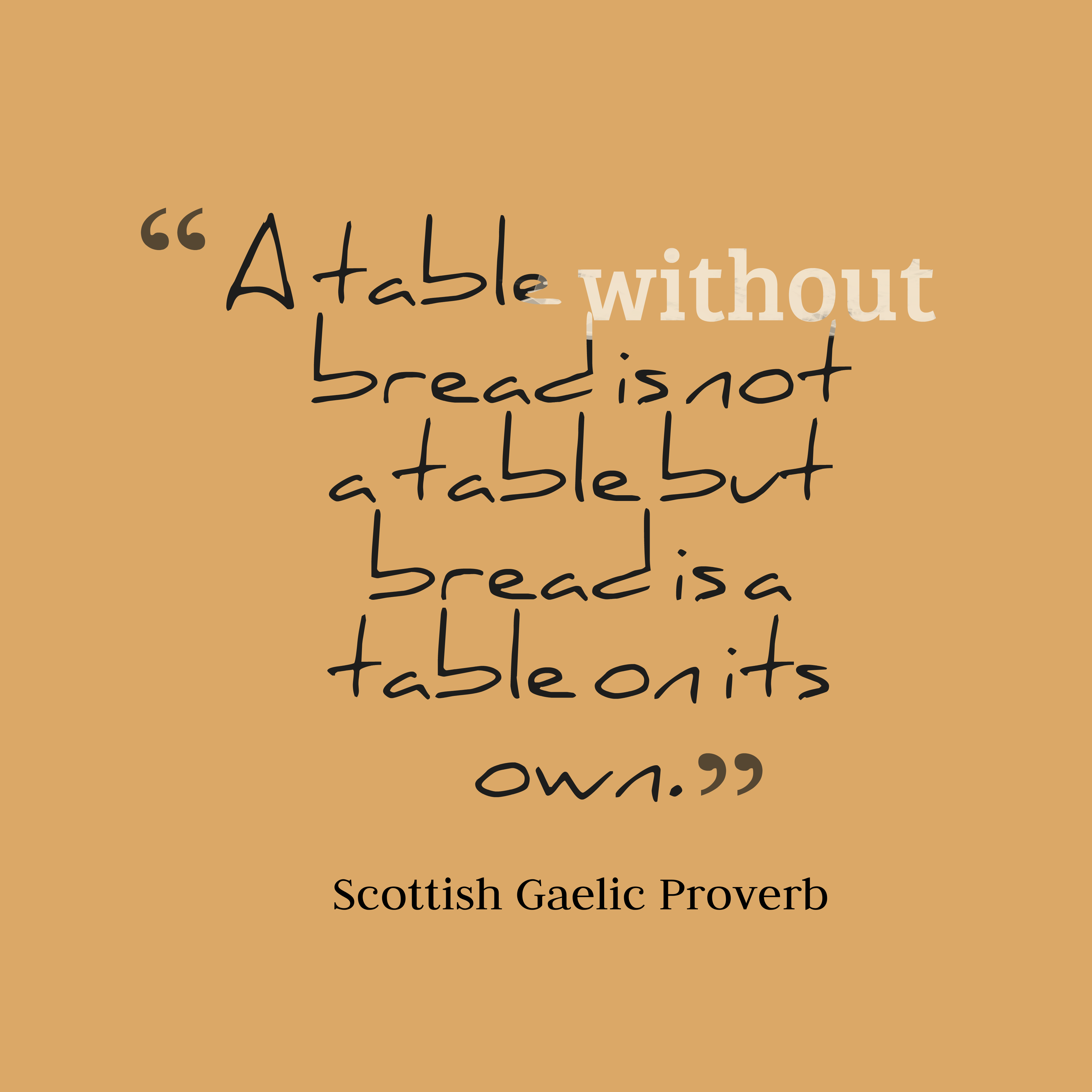 Picture scottish gaelic quote about table for Table quotes