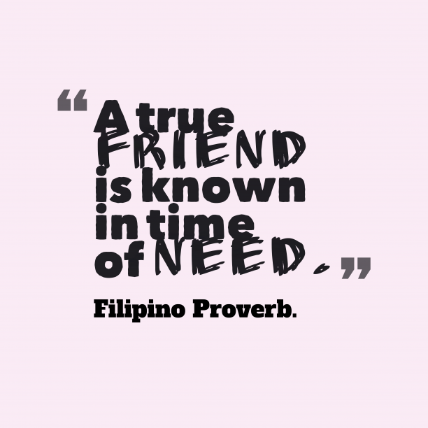 Filipino wisdom about friendship.