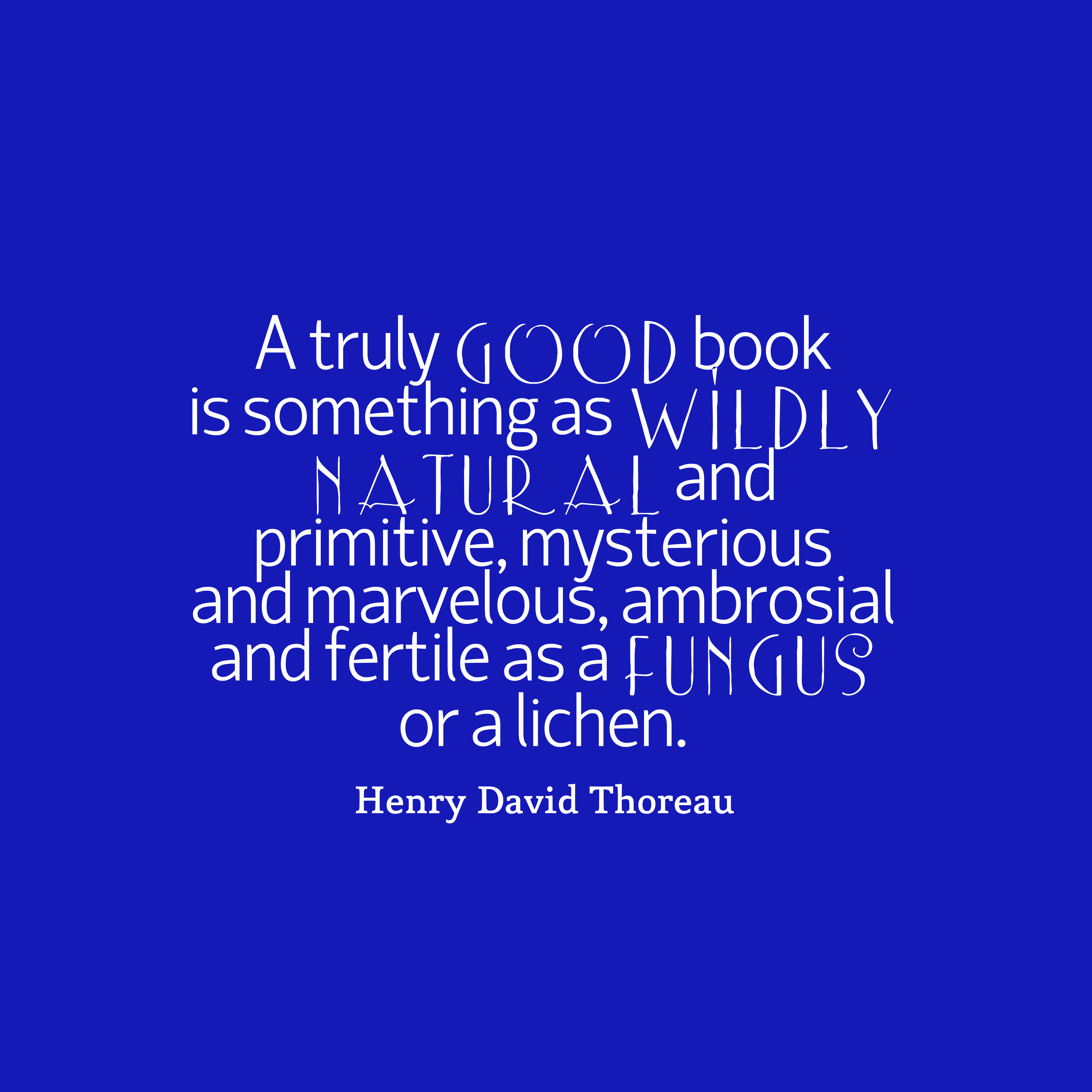 Henry David Thoreau Quote About Books