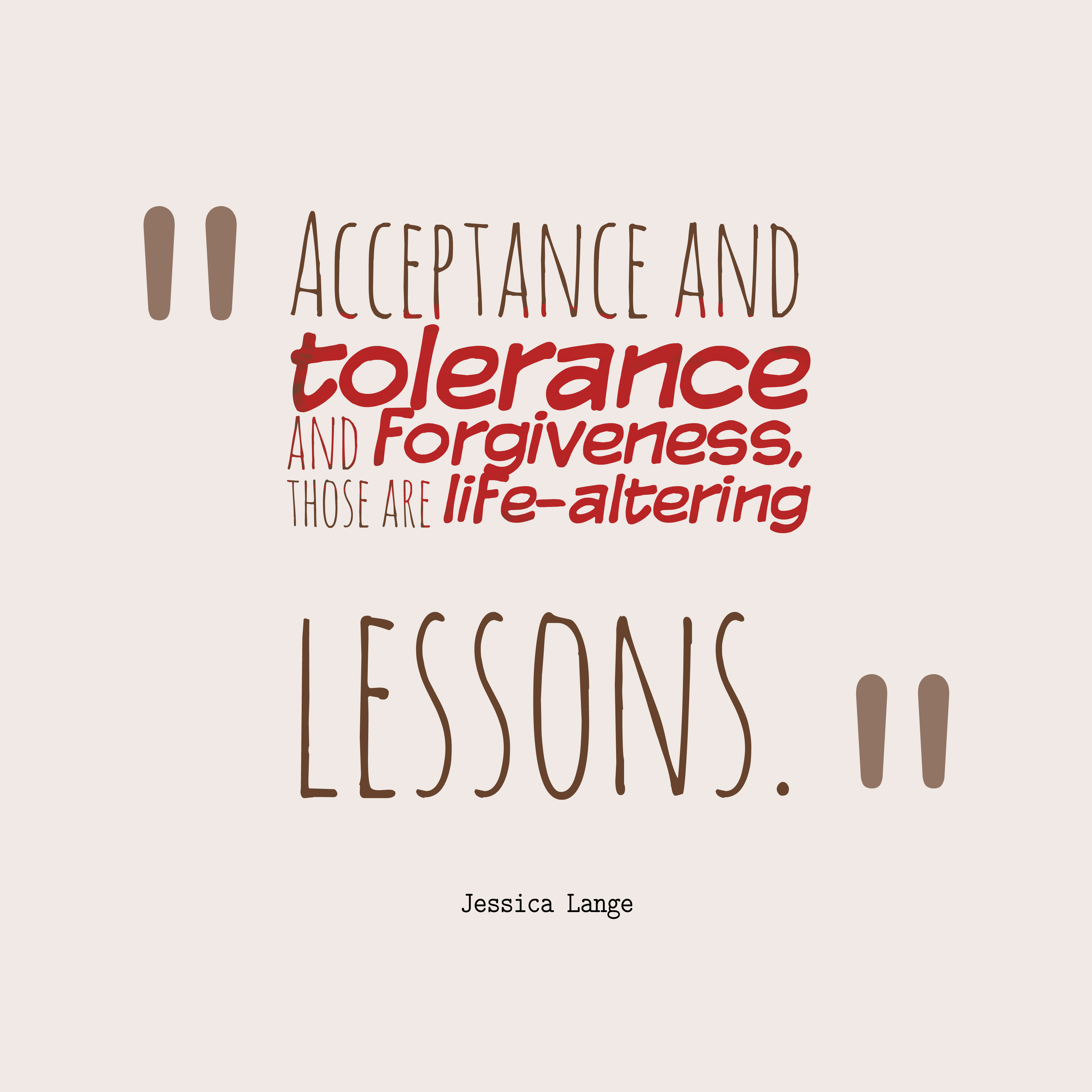 Acceptance Quotes 17 Best Jessica Lange Quotes Images