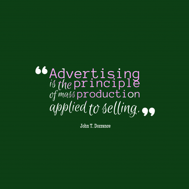 John T. Dorrance quote about advertising.