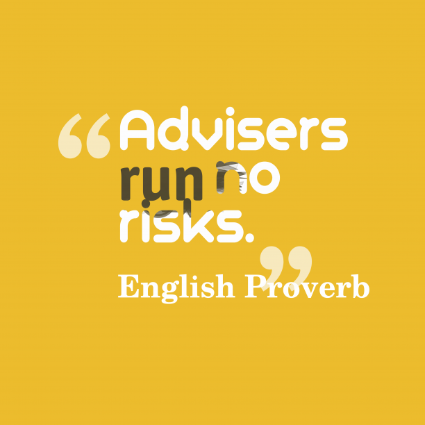 English proverb about advice.