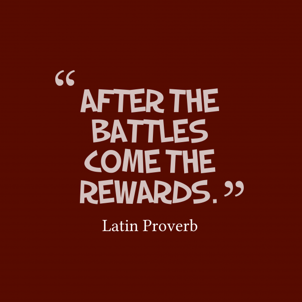 Latin proverb about battles.