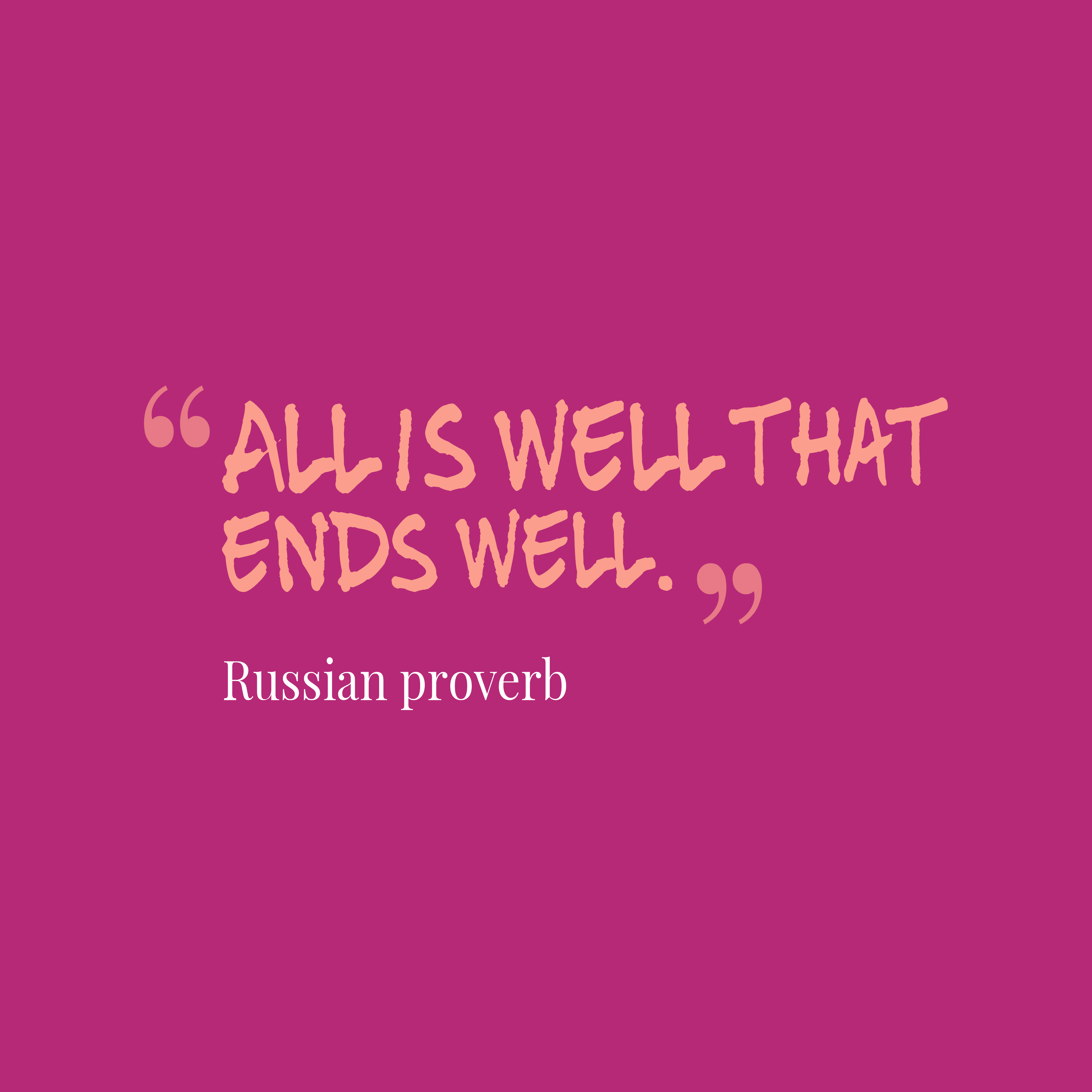 Russian Proverb About Well