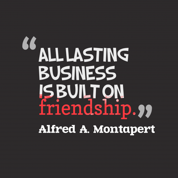 Alfred A. Montapert quote about business.