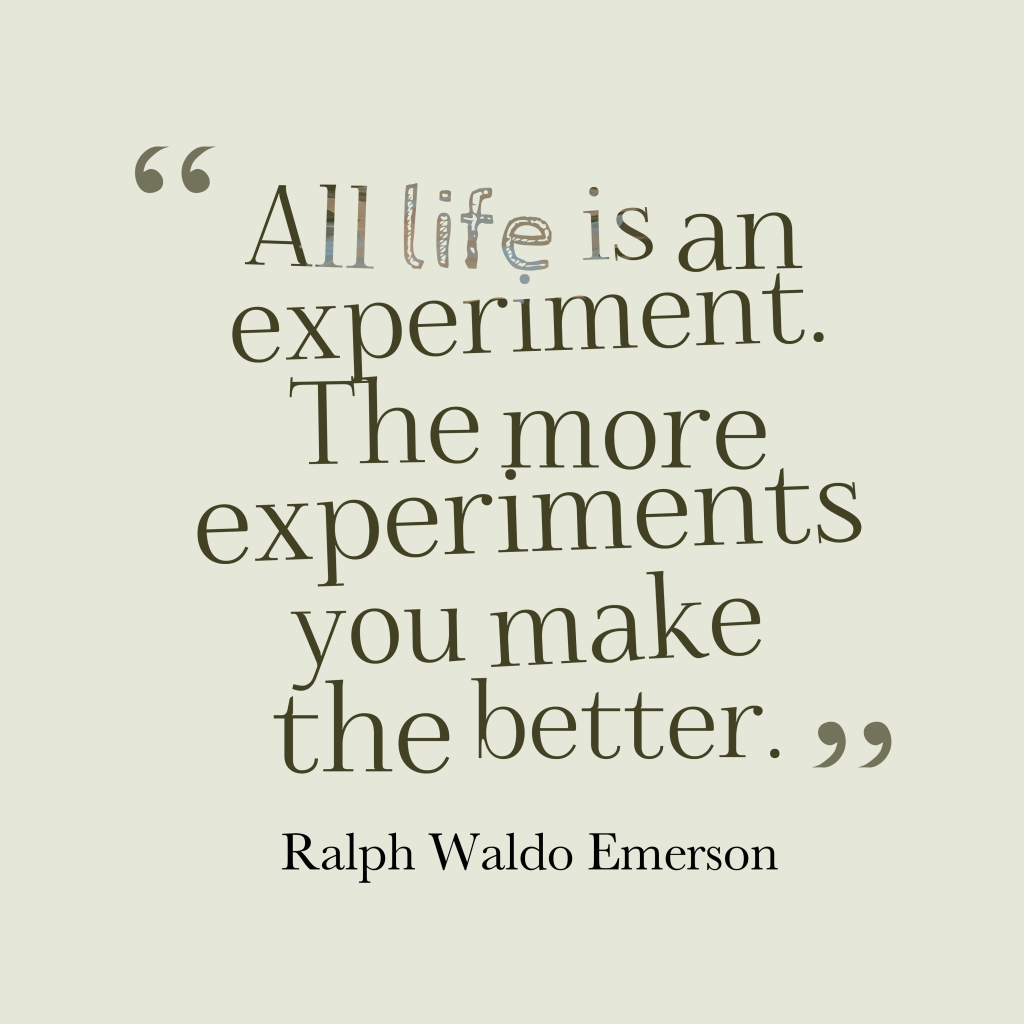 emerson quotes life is an experiment