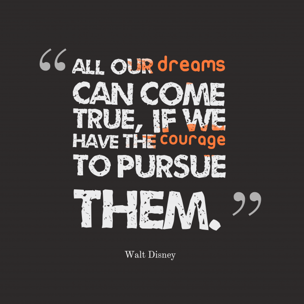 Walt Disney quote about dreams.