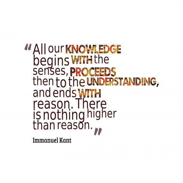 Immanuel Kant quotes about knowledge