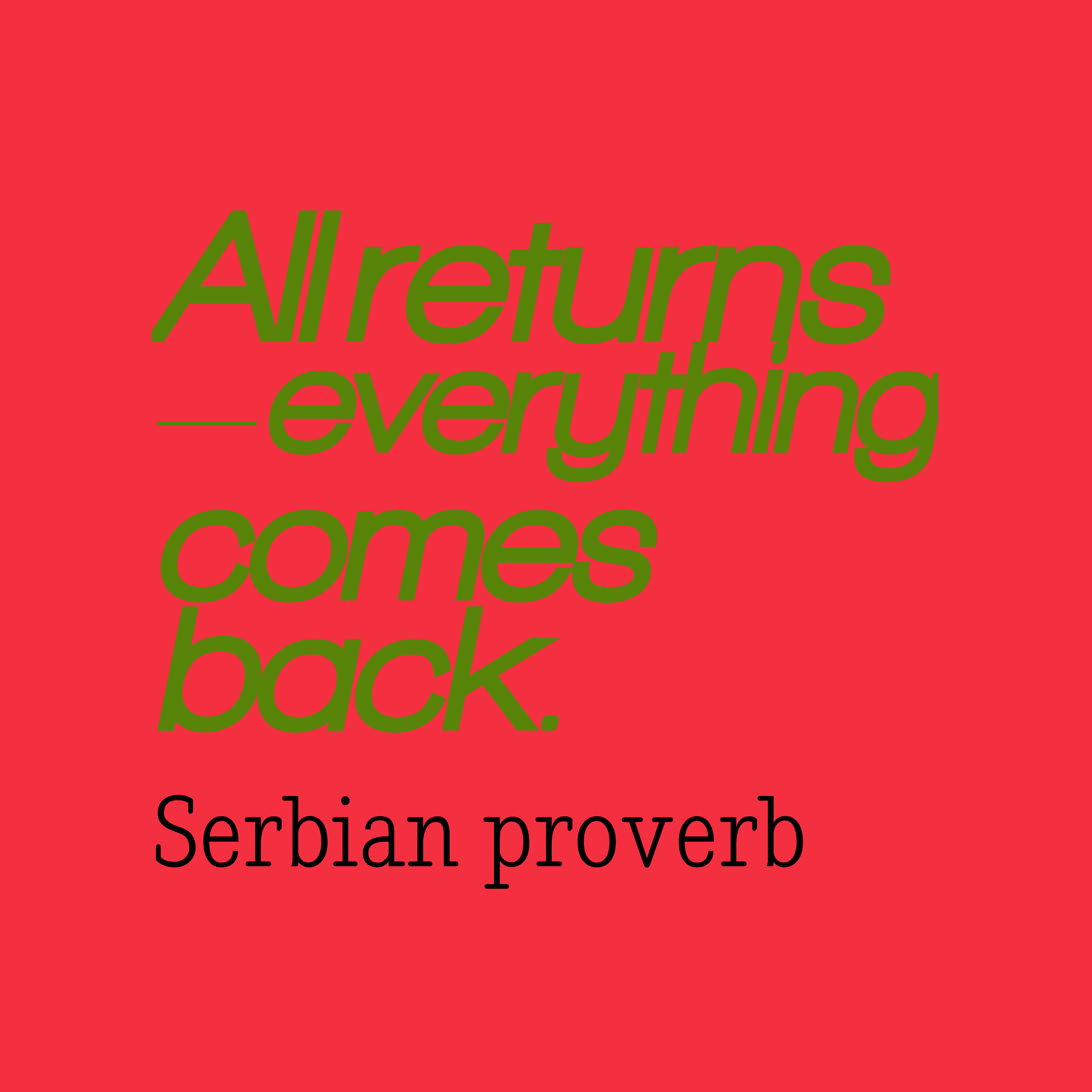 Quotes image of All returns – everything comes back.