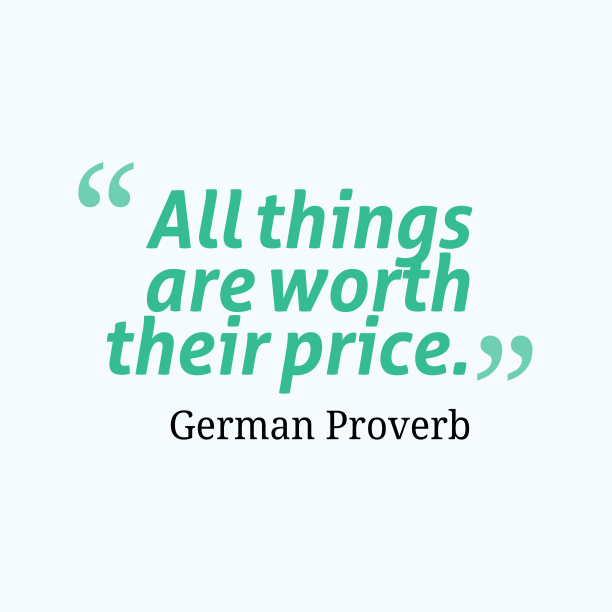 German wisdom about price.