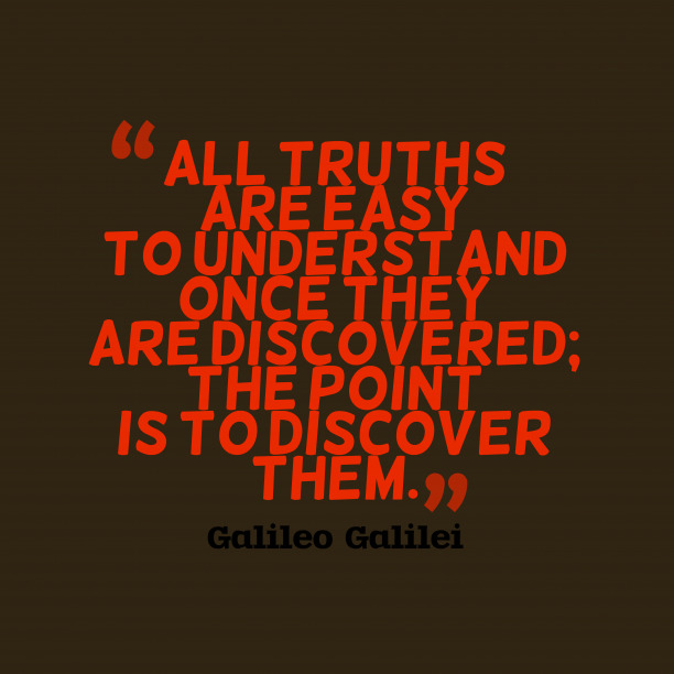 Galileo Galilei quote about truths.