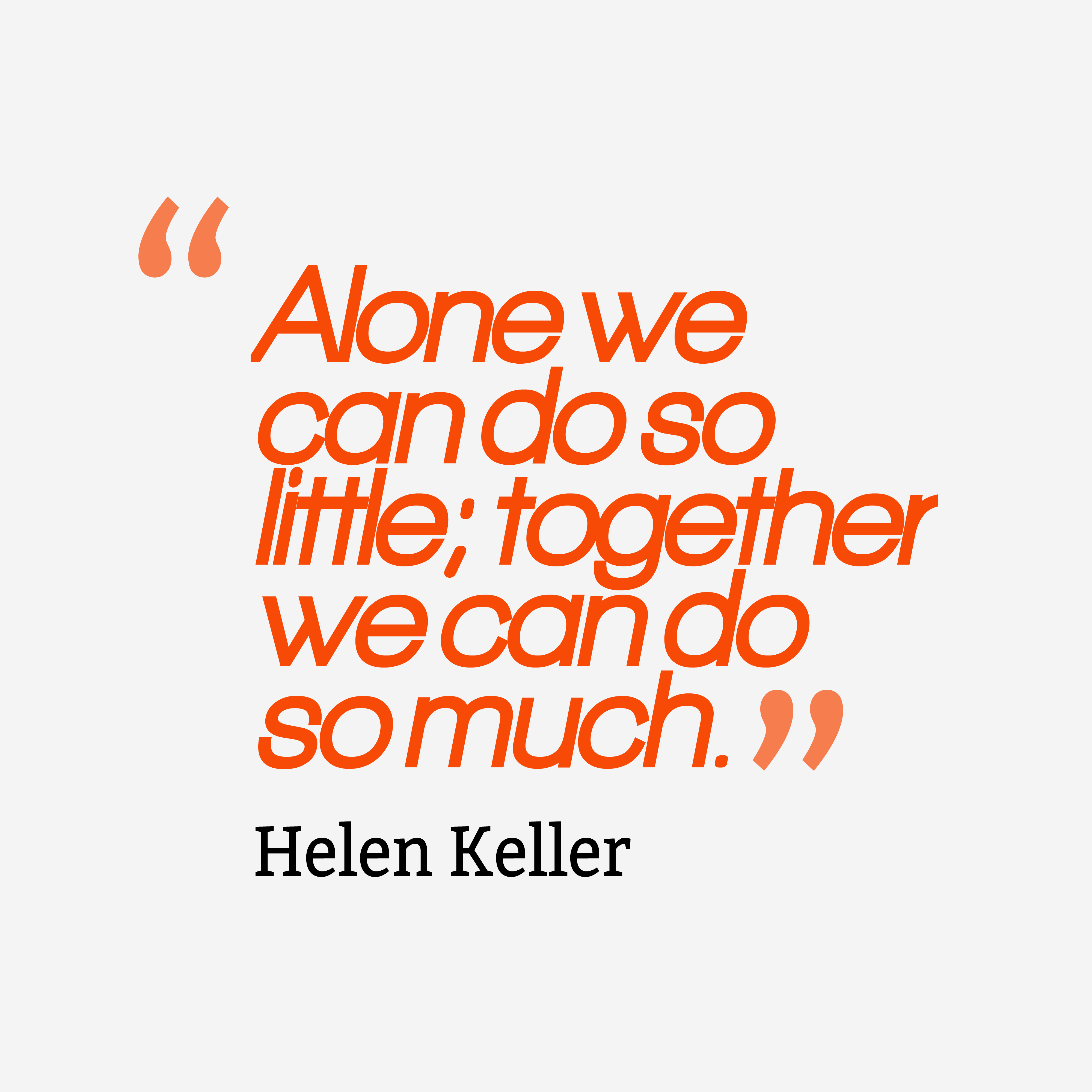 Working together quotes helen keller quotes alone we can do soquotes by helen keller altavistaventures Images