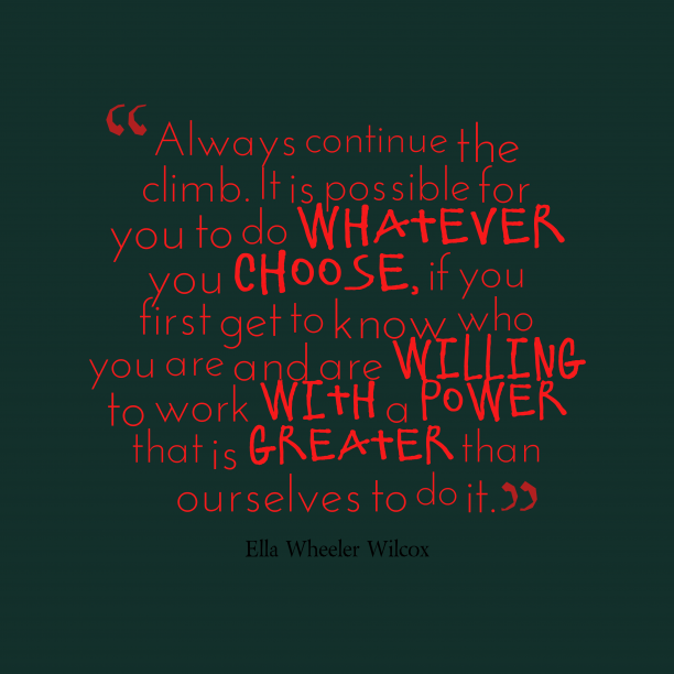 Ella Wheeler Wilcox quote about power.