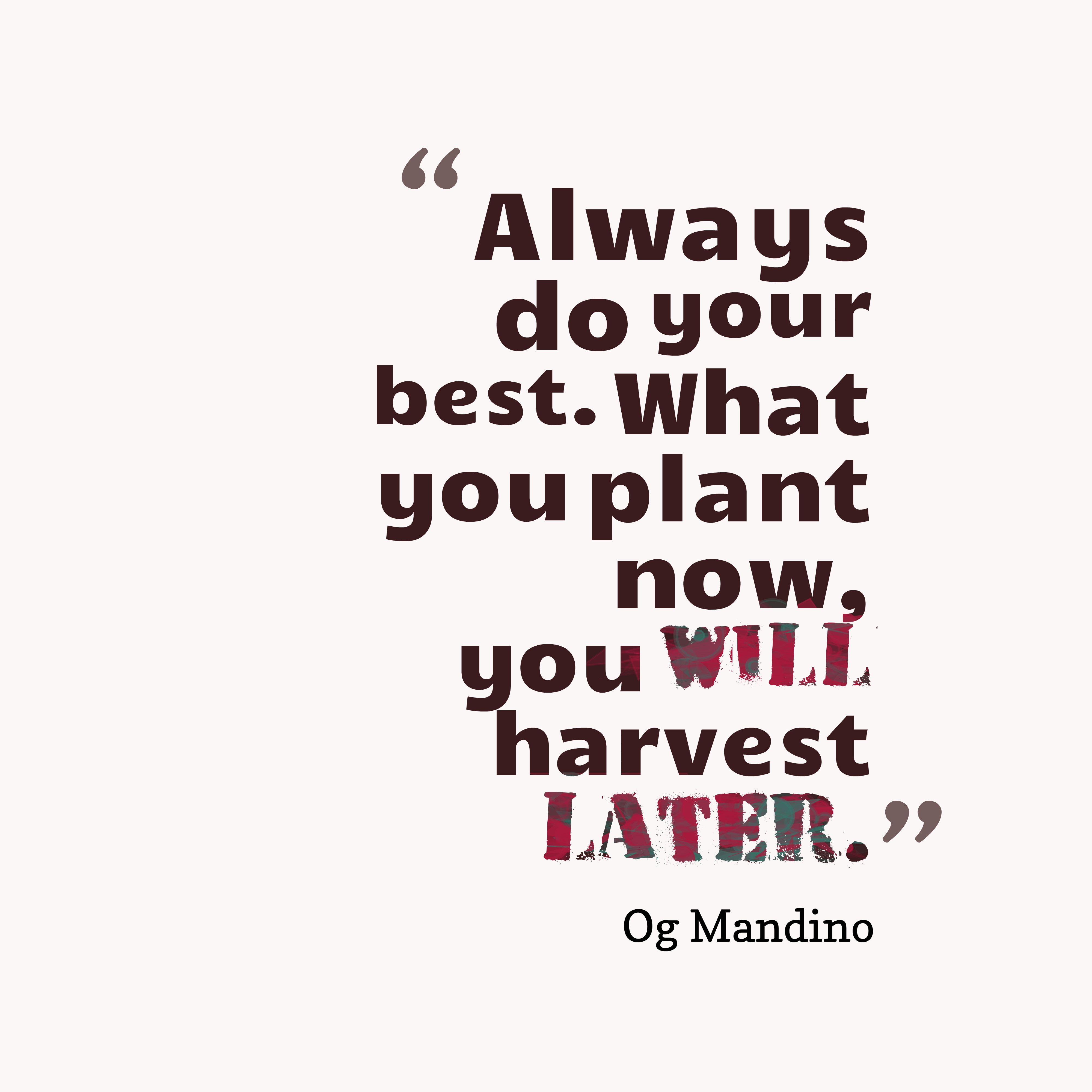 Og Mandino Quote About Plant