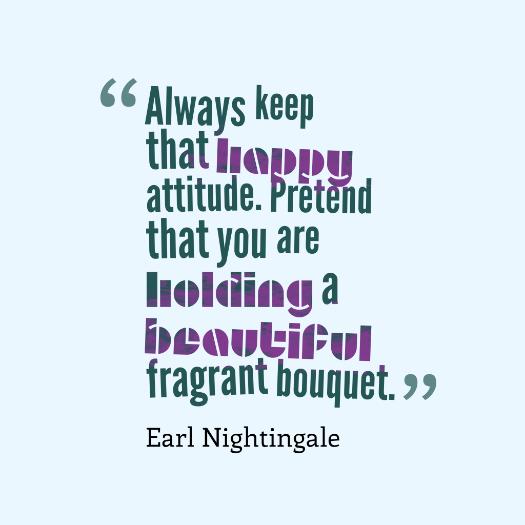 Earl Nightingale quote about attitude.