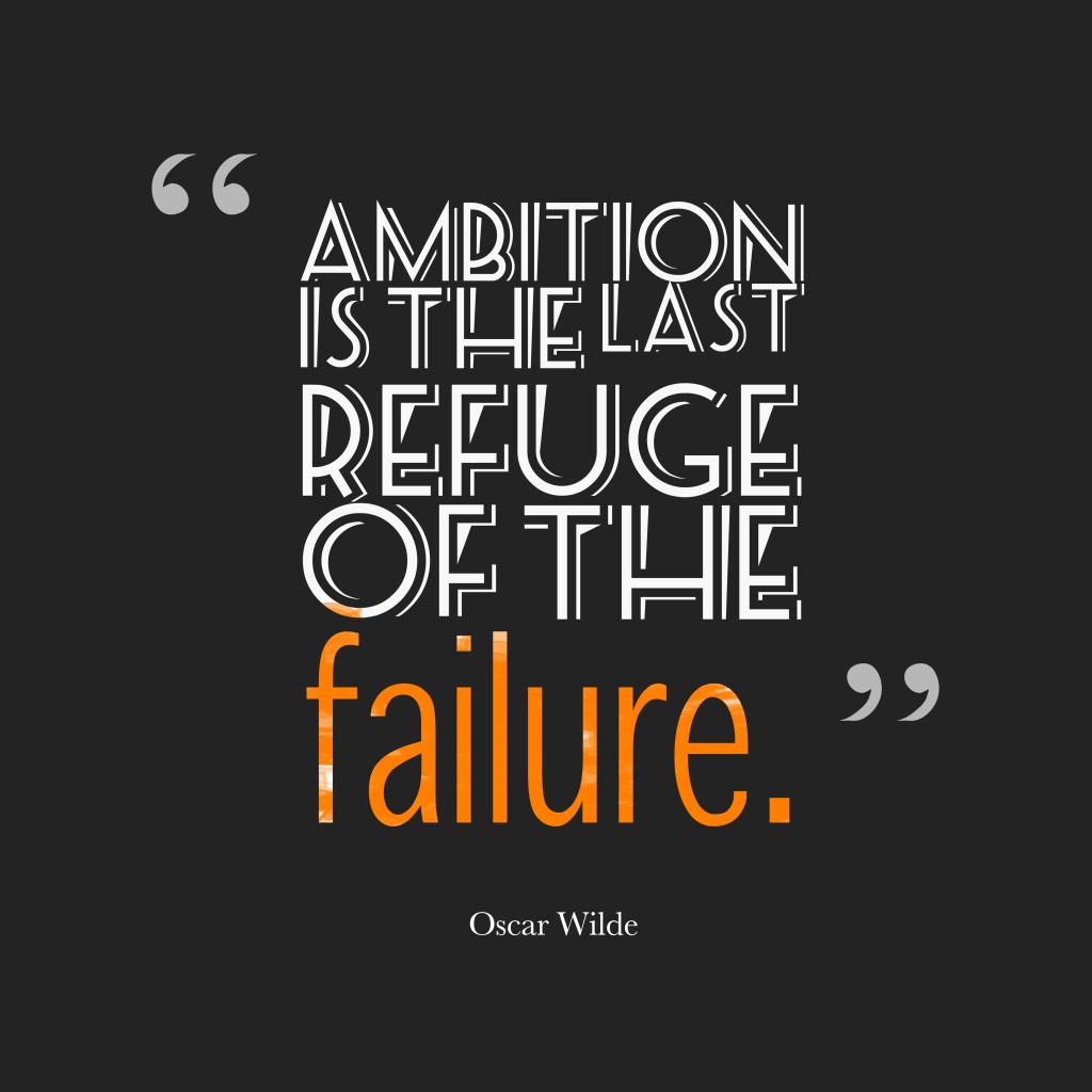 Oscar Wildequote about failure.