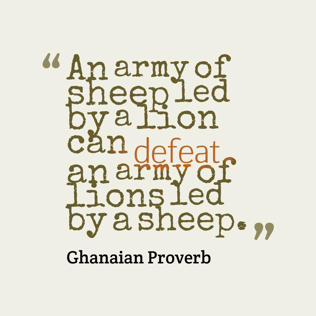 Ghanaian proverb about leadership.