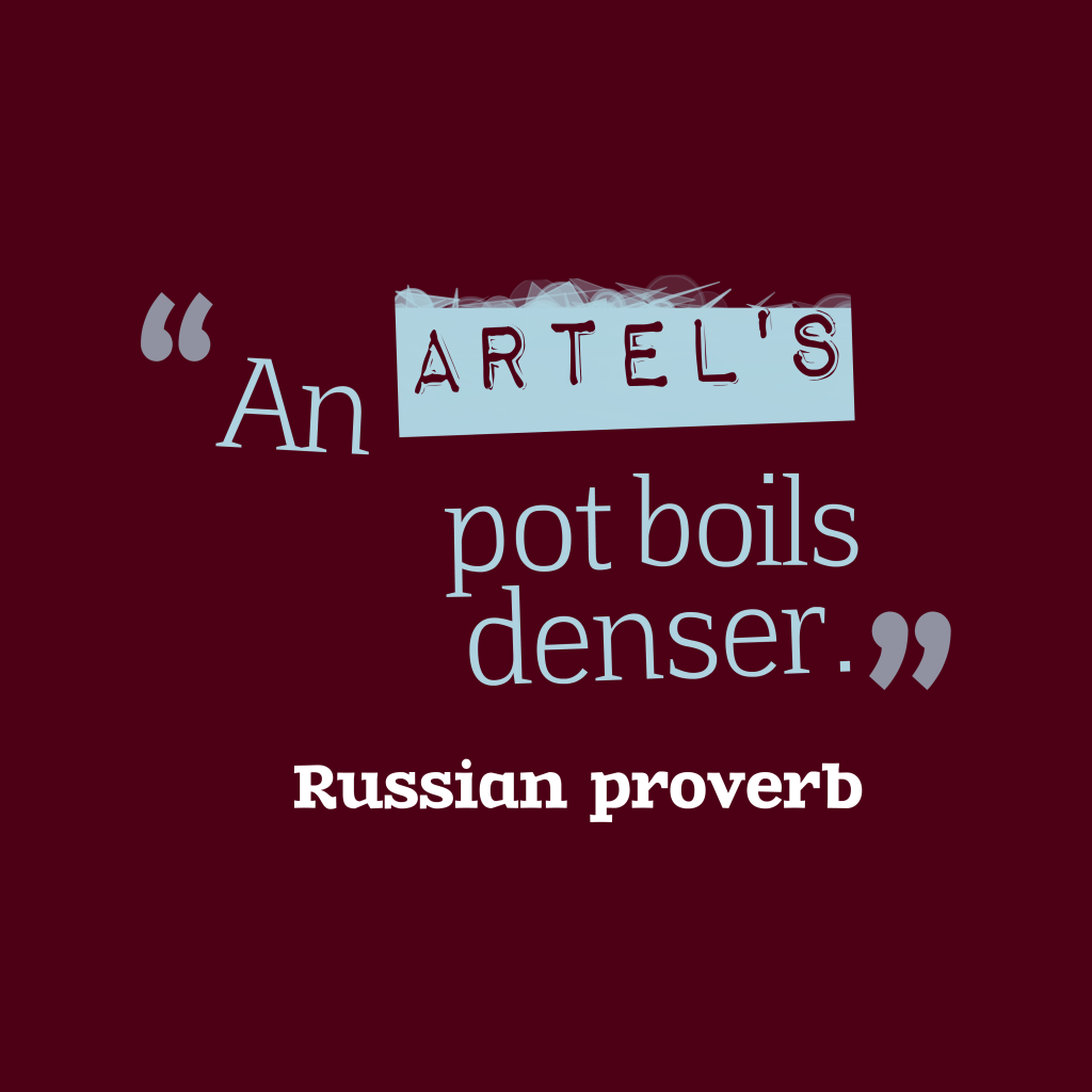 Russian proverb about team.