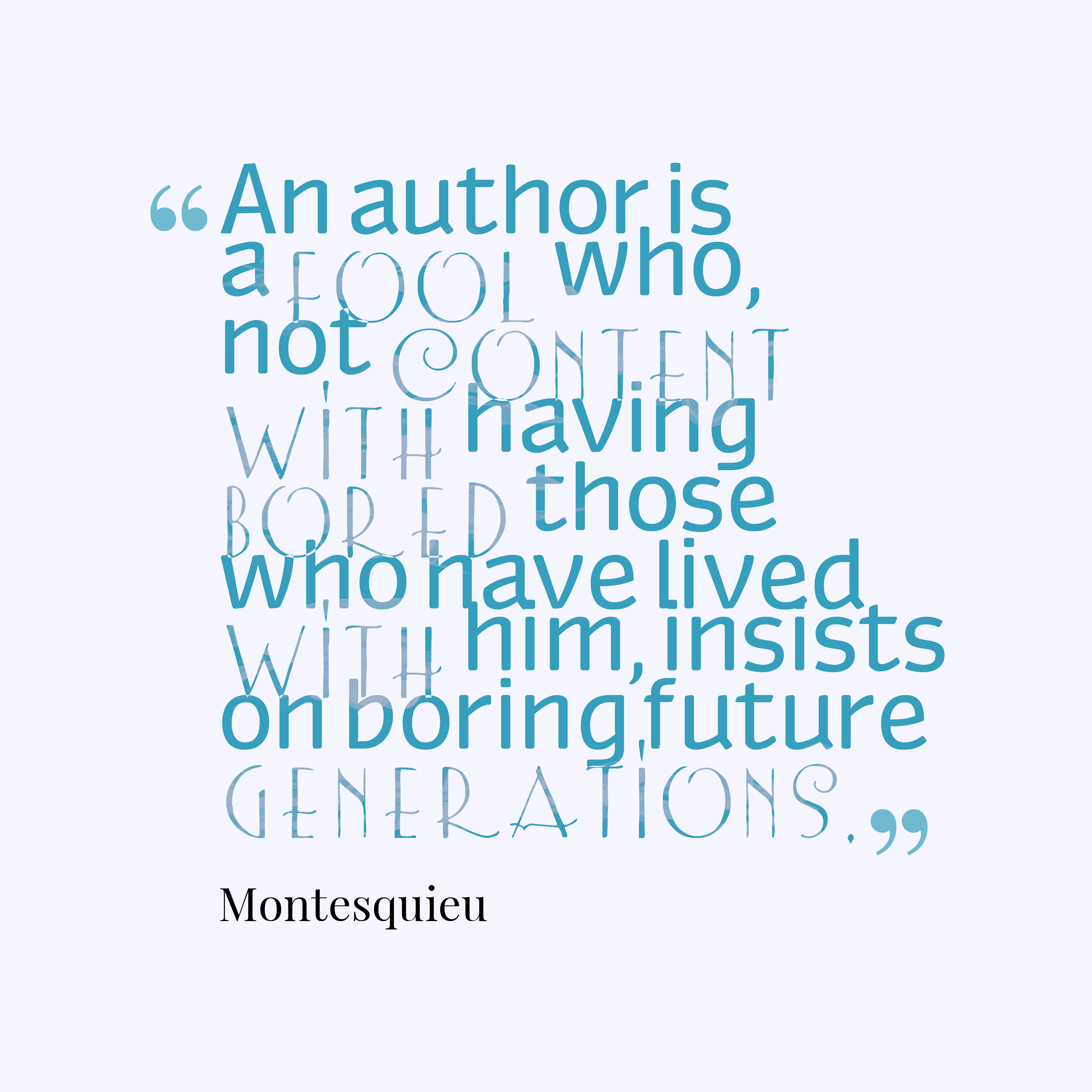 Montesquieu quote about writing