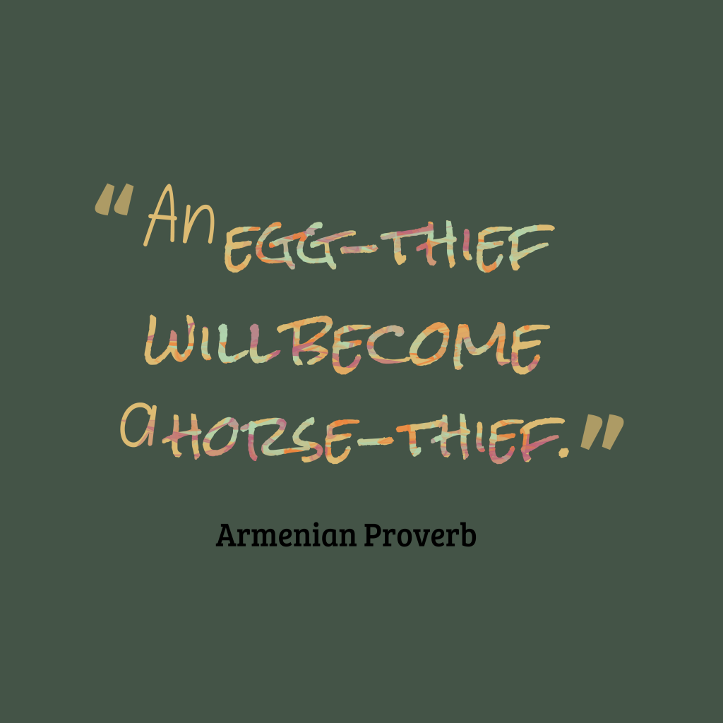 Armenian proverb about mistake.