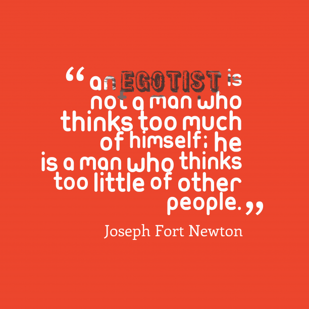 Joseph Fort Newton quote about ego.