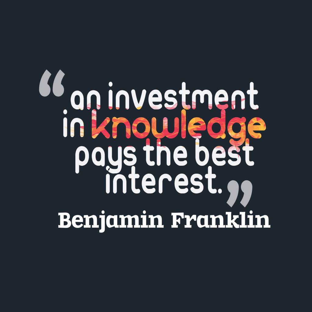 Benjamin Franklinquote about investment.
