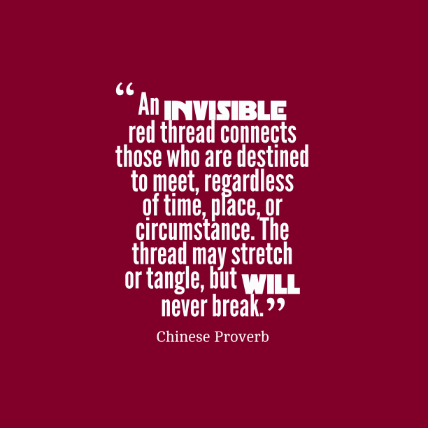 Chinese Wisdom 's quote about . An invisible red thread connects…